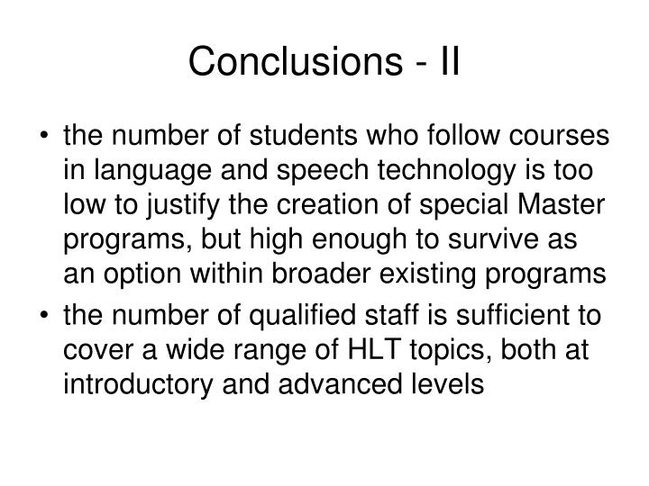 Conclusions - II