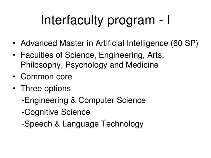 Interfaculty program - I