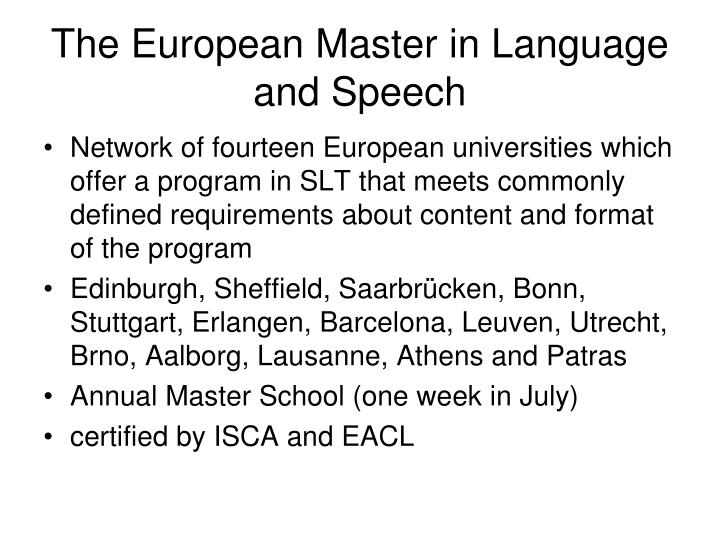 The European Master in Language and Speech