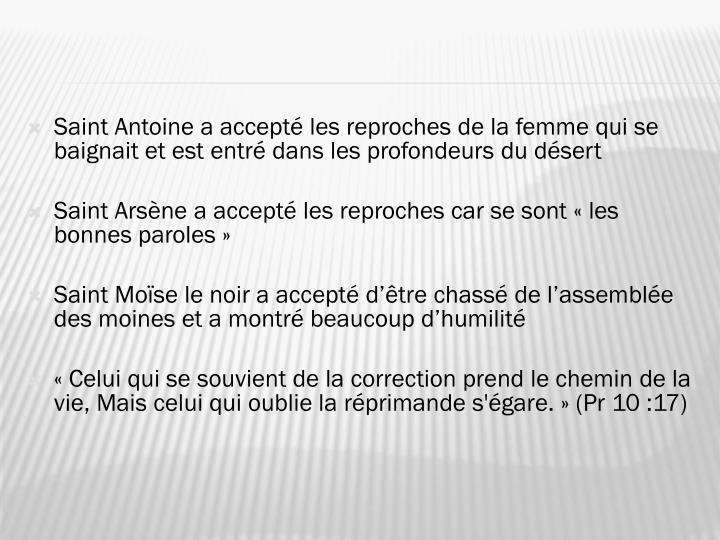 Saint Antoine a accepté les reproches de la femme qui se baignait et est entré dans les profondeurs du désert