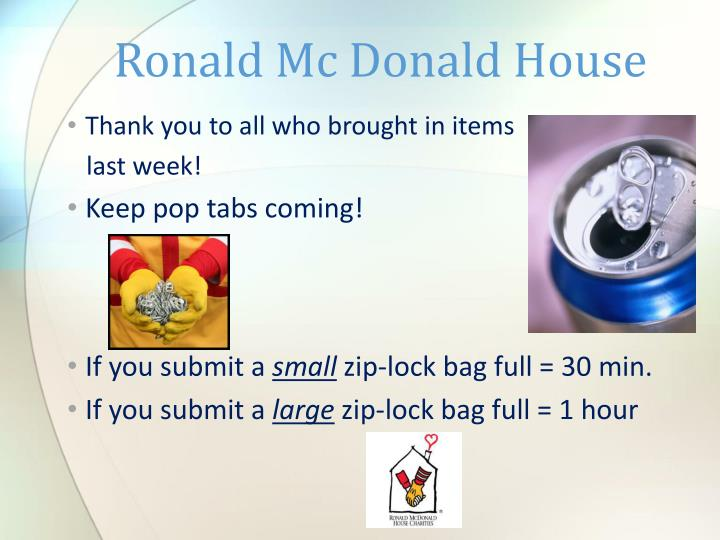 Ronald Mc Donald House