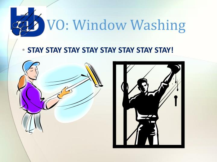VO: Window Washing