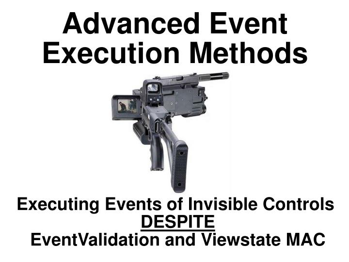 Advanced Event Execution Methods