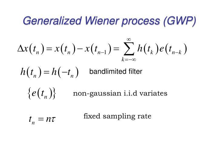 Generalized Wiener process