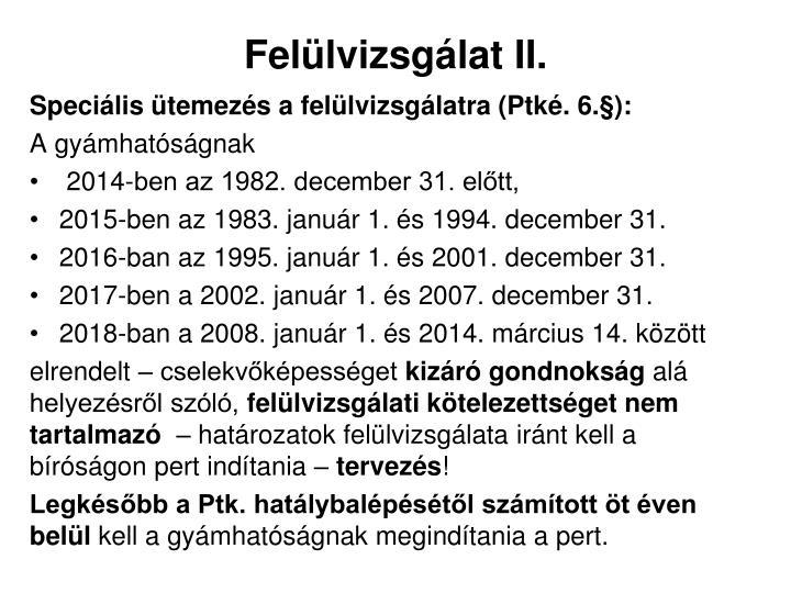 Felülvizsgálat II.