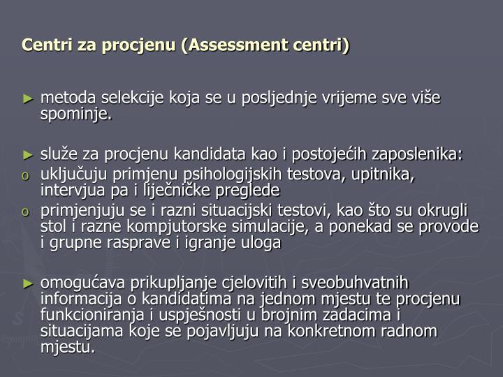 Centri za procjenu (Assessment centri)