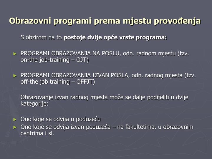 Obrazovni programi prema mjestu provođenja
