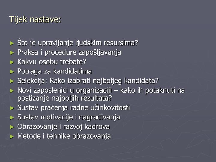 Tijek nastave: