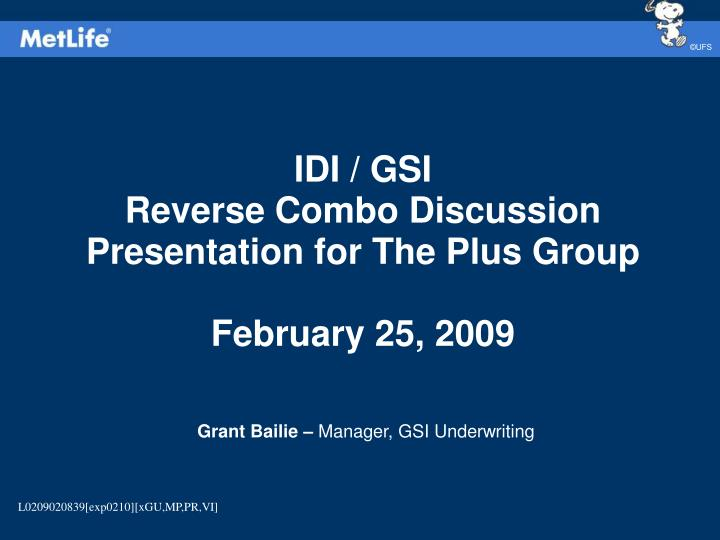 Idi gsi reverse combo discussion presentation for the plus group february 25 2009