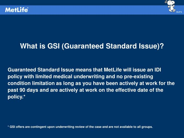 What is GSI (Guaranteed Standard Issue)?