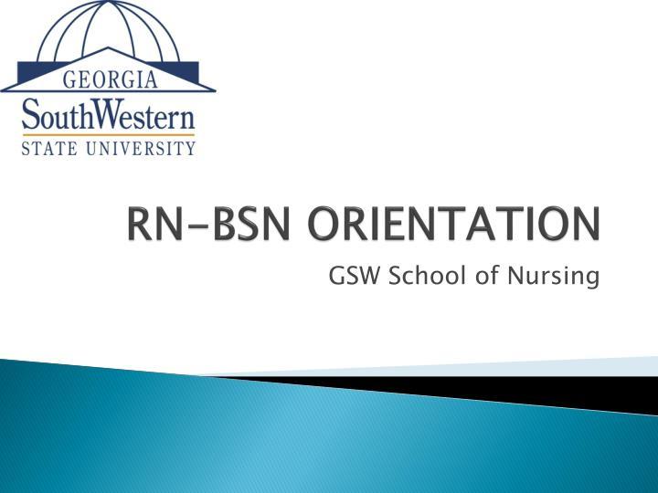 RN-BSN ORIENTATION