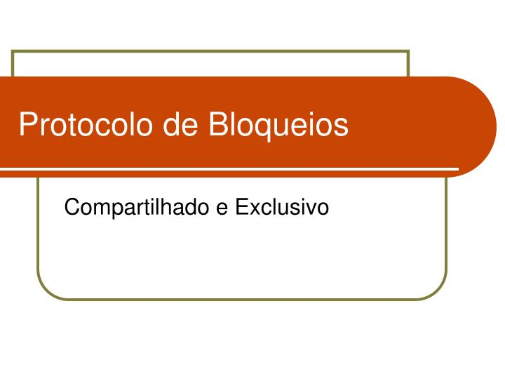 Protocolo de Bloqueios