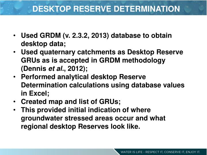 DESKTOP RESERVE DETERMINATION
