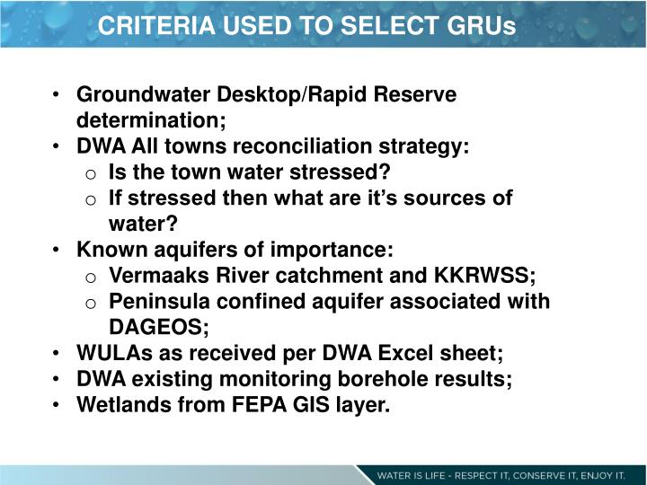 CRITERIA USED TO SELECT GRUs