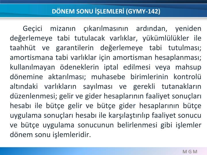 DÖNEM SONU İŞLEMLERİ (GYMY-142)
