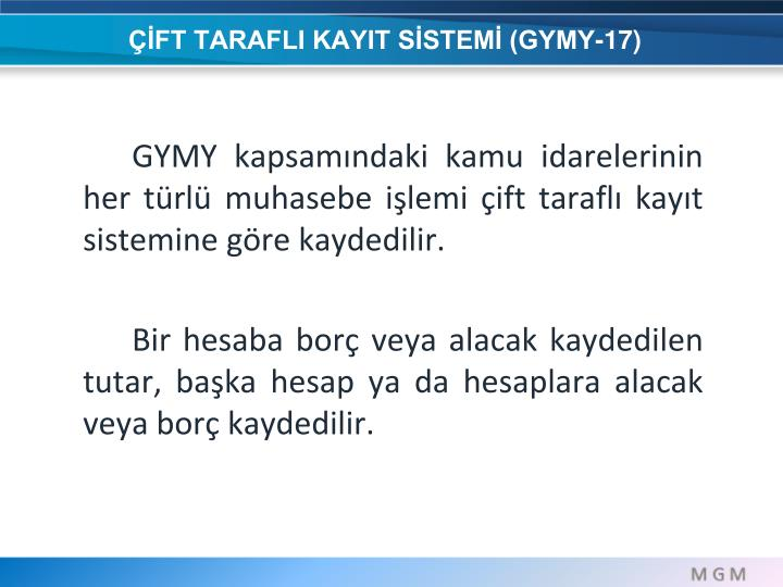 ÇİFT TARAFLI KAYIT SİSTEMİ (GYMY-17)