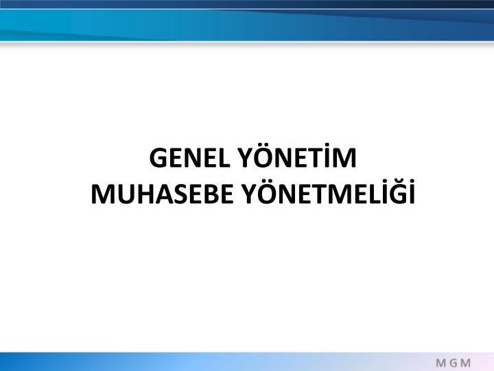 GENEL YÖNETİM