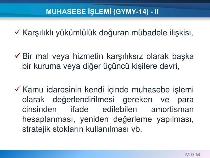 MUHASEBE İŞLEMİ (GYMY-14) - II