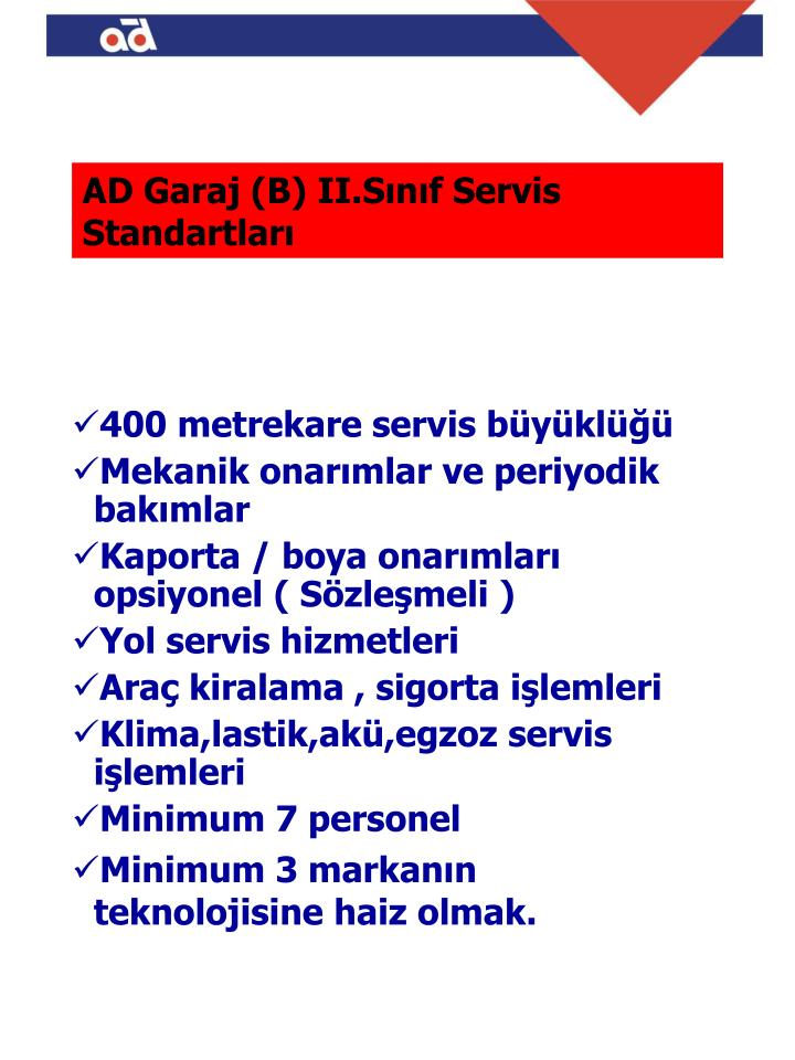 AD Garaj (B) II.Sınıf Servis     Standartları