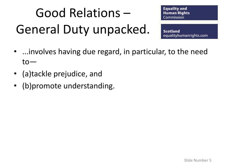 Good Relations – General Duty unpacked.