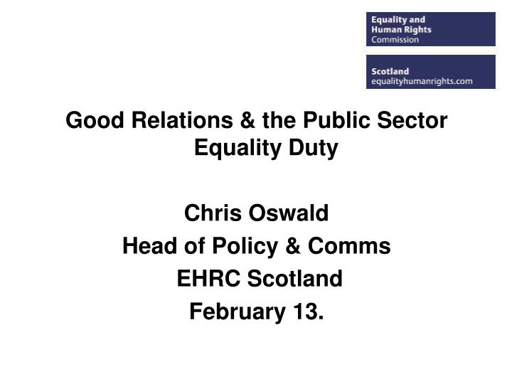 Good Relations & the Public Sector Equality Duty