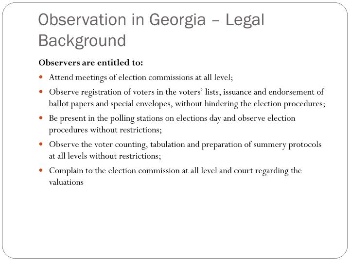 Observation in Georgia – Legal Background