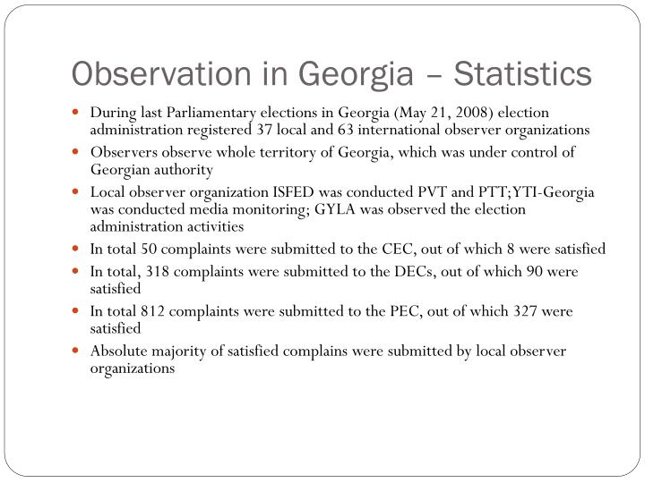 Observation in Georgia – Statistics