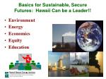 basics for sustainable secure futures hawaii can be a leader