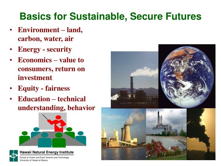 Basics for Sustainable, Secure Futures