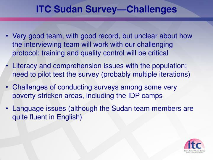 ITC Sudan Survey—Challenges