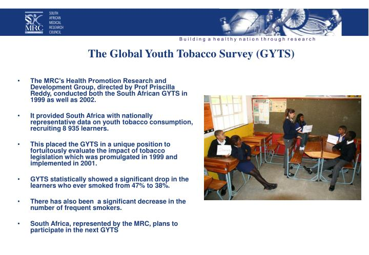 The Global Youth Tobacco Survey (GYTS)