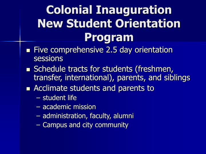 Colonial Inauguration