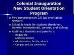 colonial inauguration new student orientation program