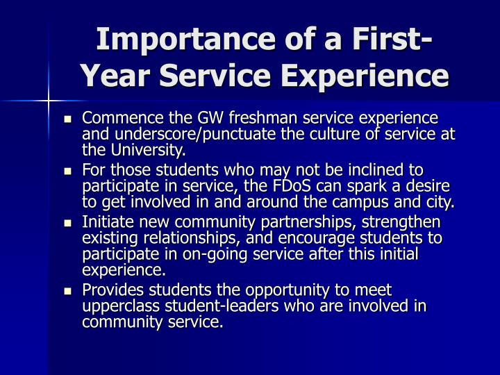 Importance of a First-Year Service Experience