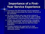 importance of a first year service experience