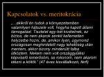 kapcsolatok vs meritokr cia