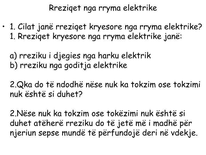 Rreziqet nga rryma elektrike