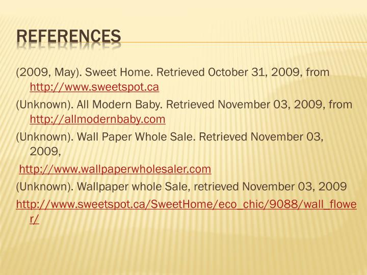 (2009, May). Sweet Home. Retrieved October 31, 2009, from