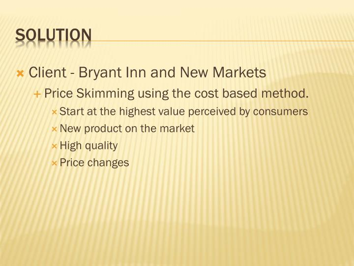 Client - Bryant Inn and New Markets