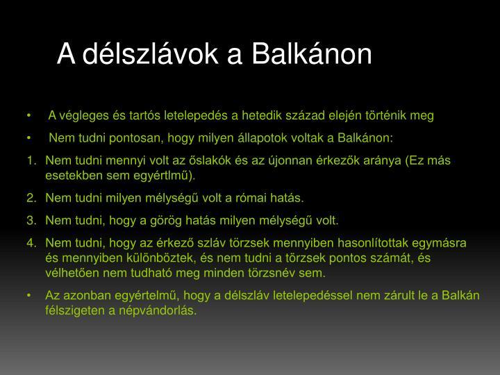 A délszlávok a Balkánon