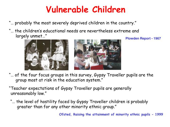 """""""… probably the most severely deprived children in the country."""""""