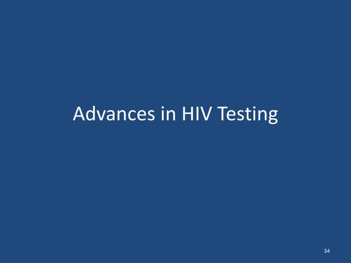 Advances in HIV Testing
