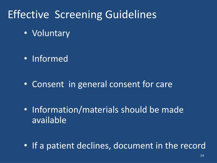 Effective  Screening Guidelines
