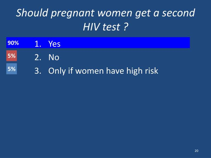 Should pregnant women get a second HIV test ?