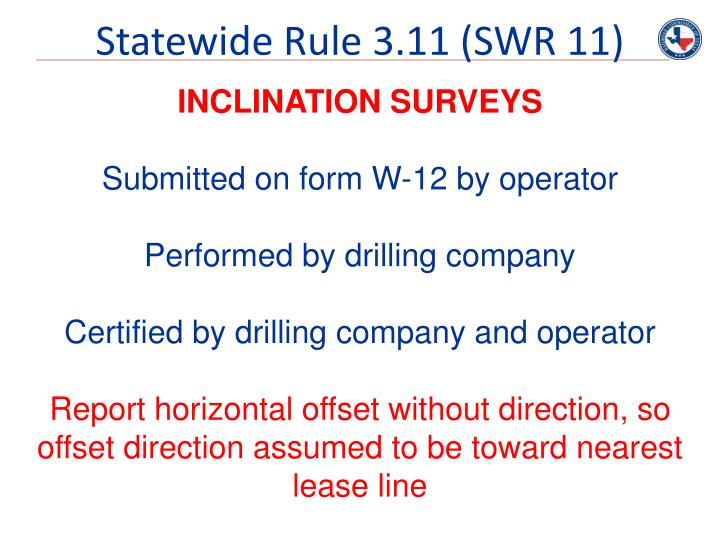Statewide Rule 3.11 (SWR 11)
