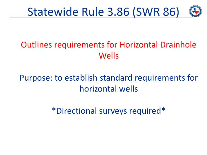 Statewide Rule 3.86 (SWR 86)