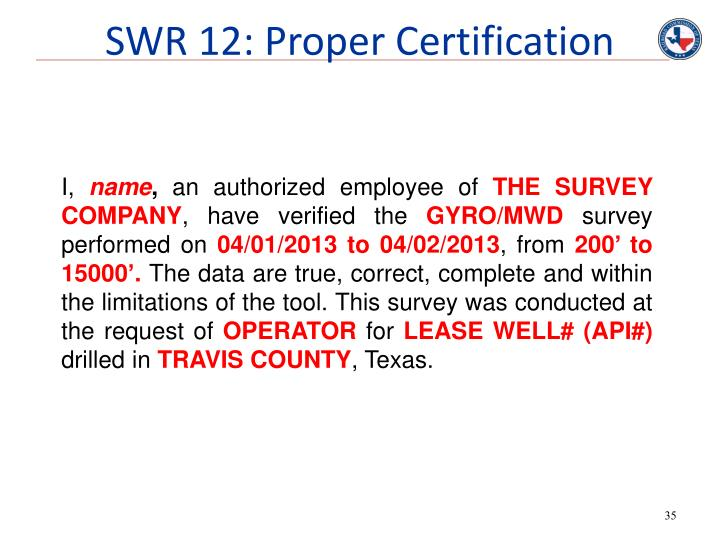 SWR 12: Proper Certification