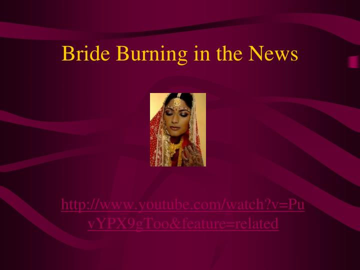 Bride Burning in the News