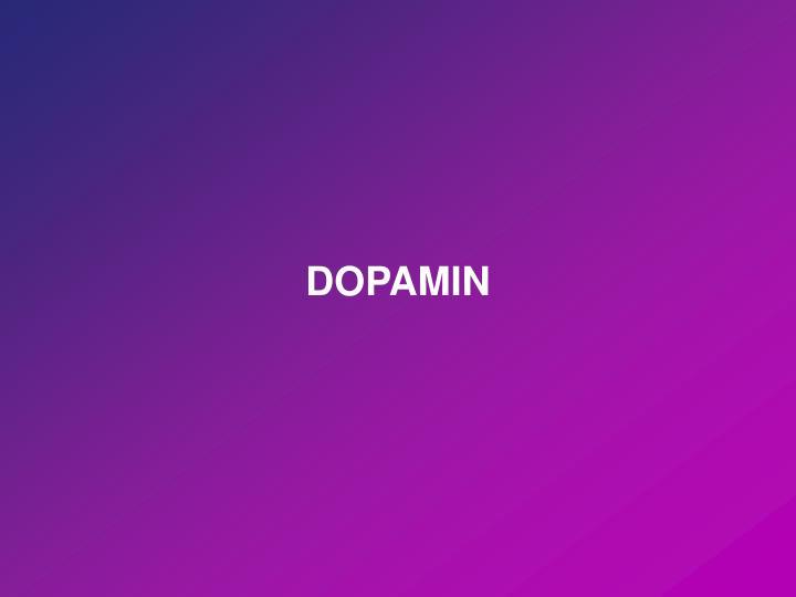 DOPAMIN