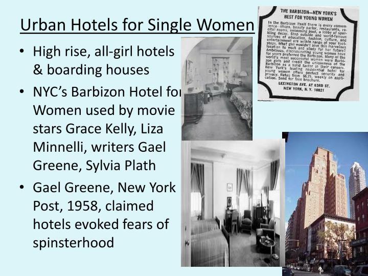 Urban Hotels for Single Women